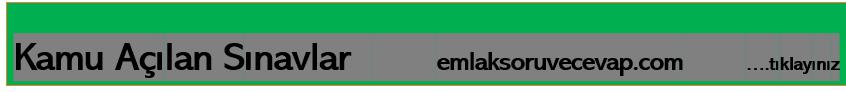 Bu görsel boş bir alt niteliğe sahip; dosya adı emlak-ilan-kamu-acilan-sinavlar-3-7.png